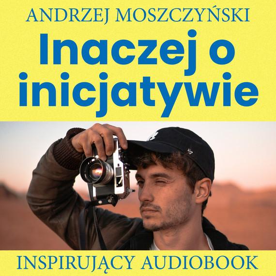 okładka Inaczej o inicjatywieaudiobook | MP3 | Andrzej Moszczyński
