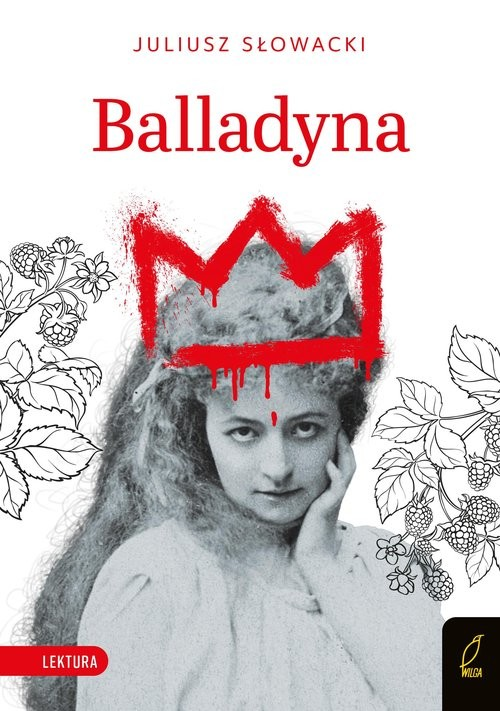 okładka Balladyna Lekturaksiążka      Juliusz Słowacki