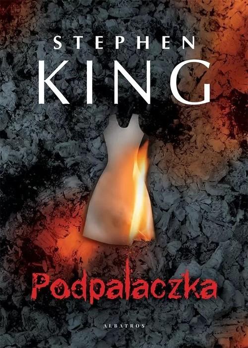 okładka Podpalaczkaksiążka |  | Stephen King