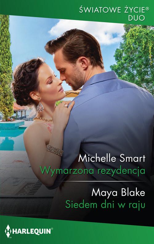 okładka Wymarzona rezydencja Siedem dni w rajuksiążka |  | Michelle Smart, Maya Blake