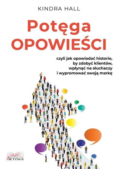 okładka Potęga opowieści / Aktywaksiążka |  | Kindra Hall