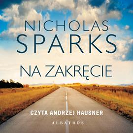 okładka Na zakręcieaudiobook   MP3   Nicholas Sparks