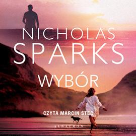 okładka Wybóraudiobook | MP3 | Nicholas Sparks