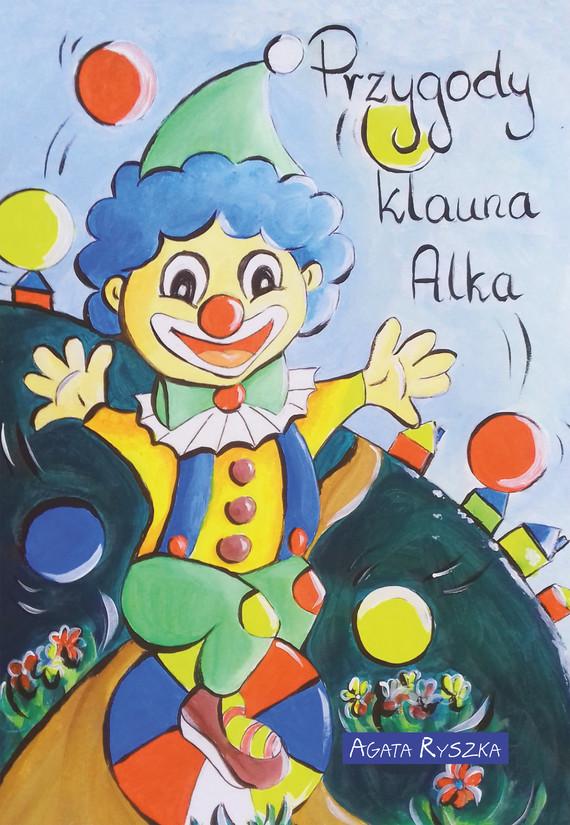 okładka Przygody klauna Alkaebook | epub, mobi | Agata Ryszka