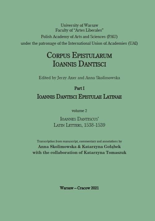okładka Ioannes Dantiscus' Latin Letters, 1538-1539książka     