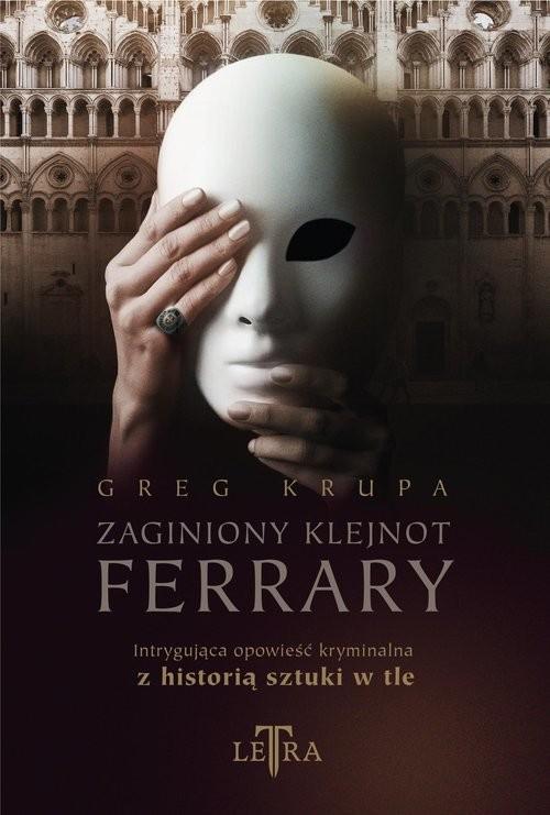 okładka Zaginiony klejnot Ferraryksiążka      Greg Krupa
