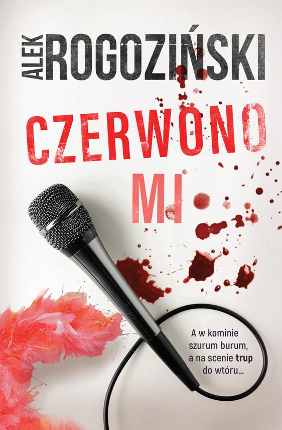 okładka Czerwono miebook | epub, mobi | Alek Rogoziński