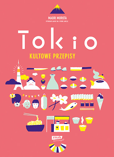 okładka Tokio kultowe przepisyksiążka |  | Maori Murota