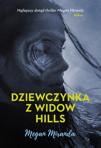 okładka Dziewczynka z Widow Hills książka |  | Miranda Megan