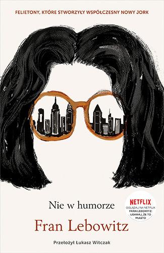 okładka Nie w humorze książka |  | Fran Lebowitz