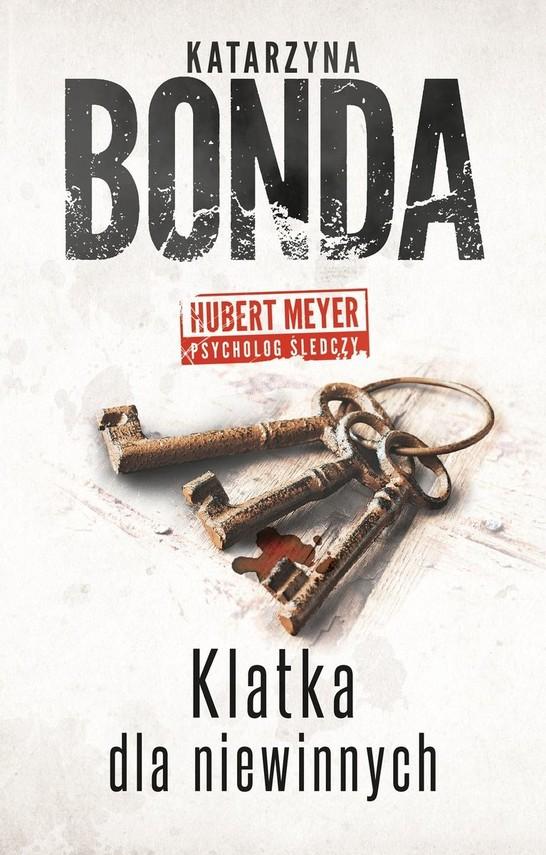 okładka Klatka dla niewinnych książka |  | Katarzyna Bonda