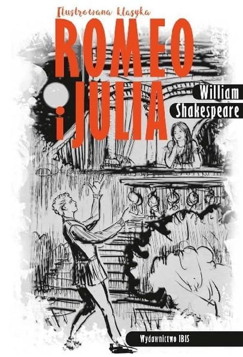 okładka Ilustrowana klasyka Romeo i Juliaksiążka      William Shakespeare