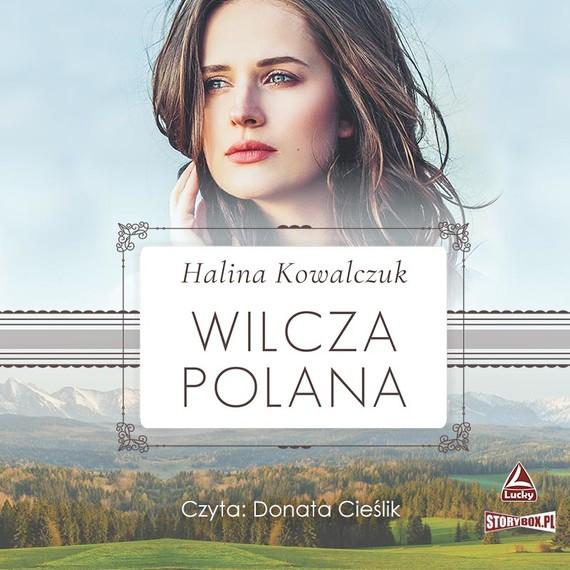 okładka Wilcza polanaaudiobook   MP3   Halina Kowalczuk