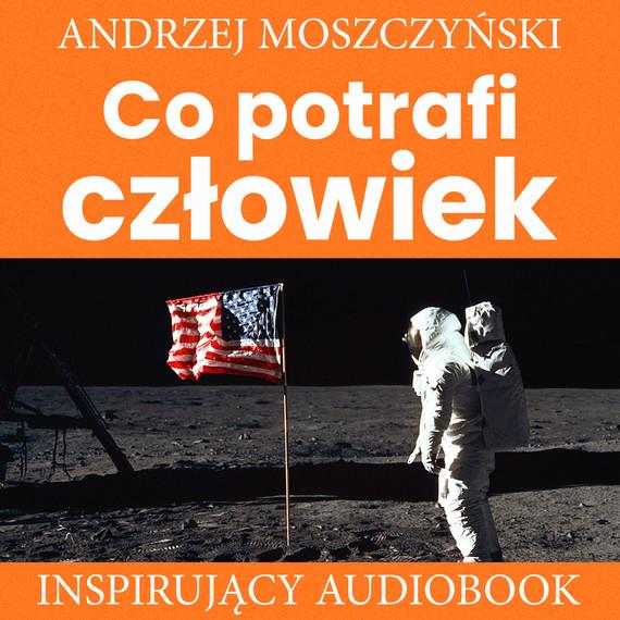okładka Co potrafi człowiekaudiobook | MP3 | Andrzej Moszczyński