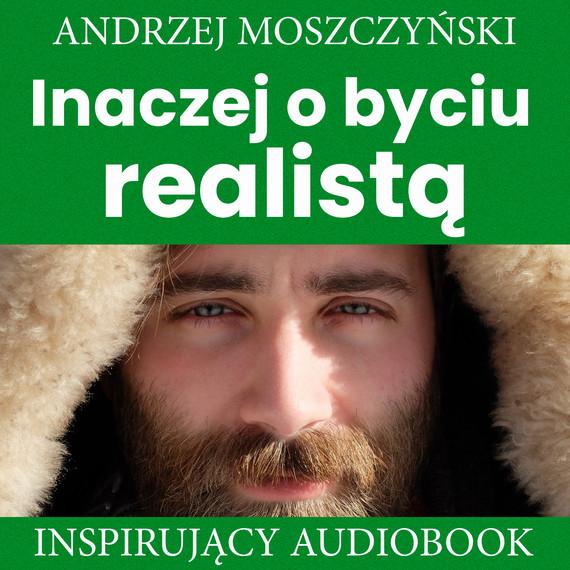 okładka Inaczej o byciu realistąaudiobook | MP3 | Andrzej Moszczyński