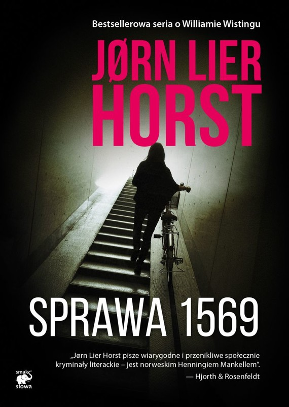 okładka Sprawa 1569. Seria o komisarzu Williamie Wistingu książka      Jørn Lier Horst