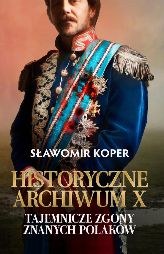 okładka Historyczne Archiwum Xebook   epub, mobi   Sławomir Koper