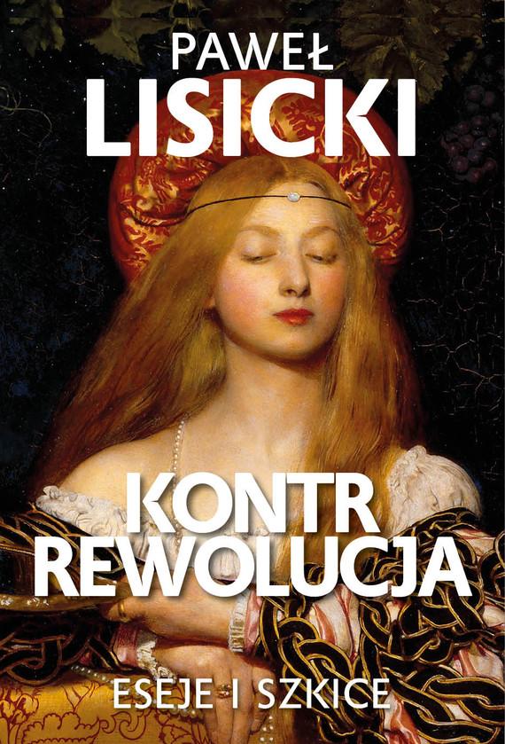 okładka Kontrrewolucjaebook   epub, mobi   Paweł Lisicki