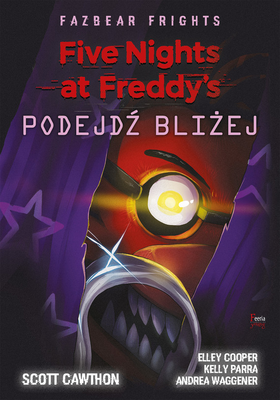 okładka Five Nights at Freddy's: Fazbear Frights. Podejdź bliżejebook   epub, mobi   Scott Cawthon