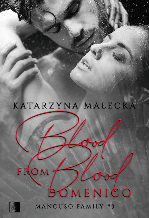 okładka Blood from Blood. Domenicoebook | epub, mobi | Katarzyna Małecka