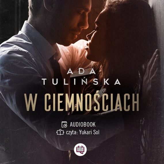okładka W ciemnościachaudiobook   MP3   Ada Tulińska
