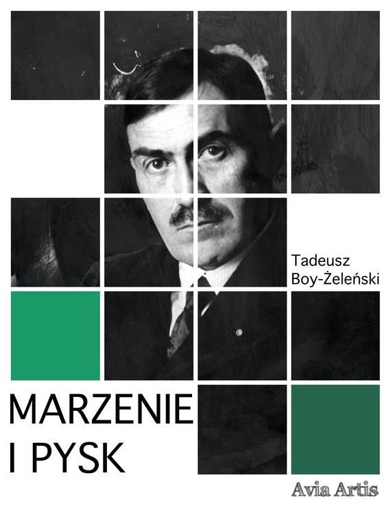 okładka Marzenie i pyskebook   epub, mobi   Tadeusz Boy-Żeleński