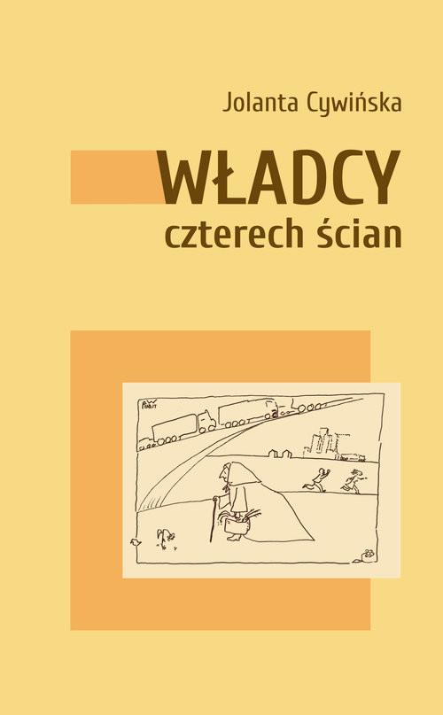 okładka Władcy czterech ścianksiążka      Jolanta Cywińska