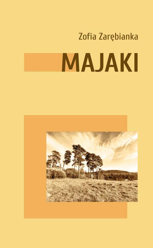 okładka Majakiksiążka |  | Zarębianka Zofia
