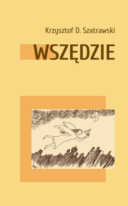 okładka Wszędzieksiążka |  | Szatrawski KrzysztofD.