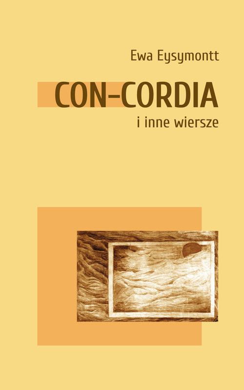 okładka Con Cordia i inne wierszeksiążka |  | Ewa Eysymontt