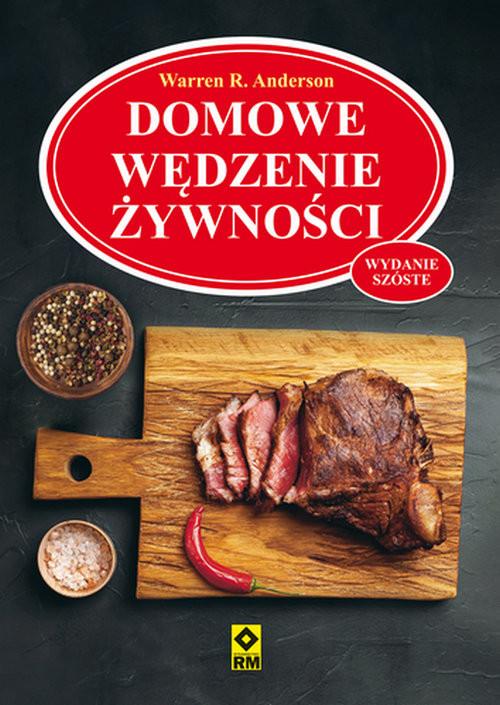 okładka Domowe wędzenie żywnościksiążka |  | Andreson Warren.R