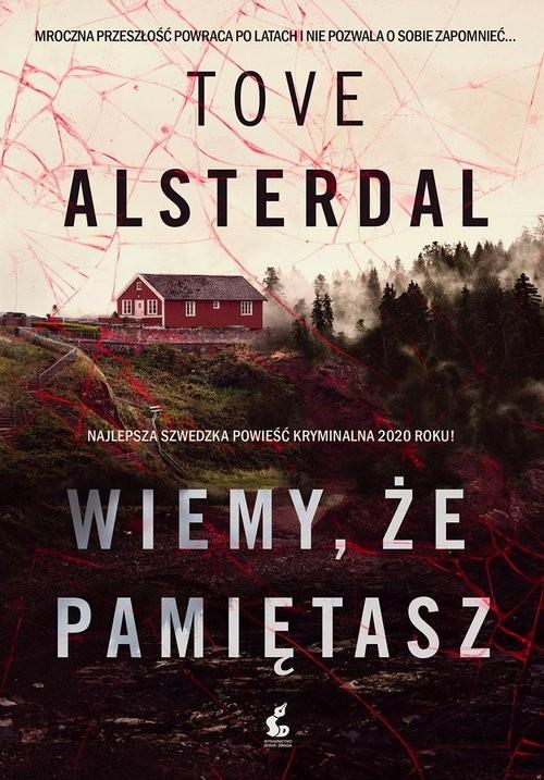okładka Wiemy że pamiętaszksiążka |  | Tove Alsterdal