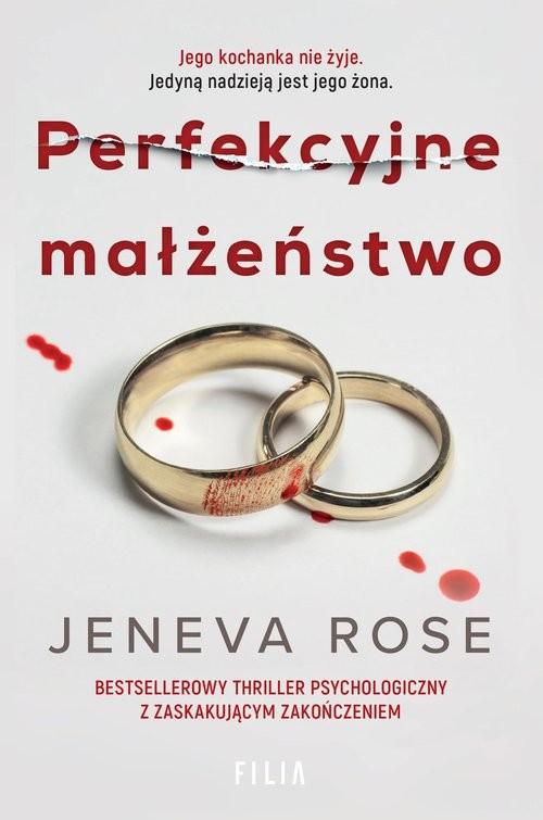 okładka Perfekcyjne małżeństwoksiążka |  | Jeneva Rose