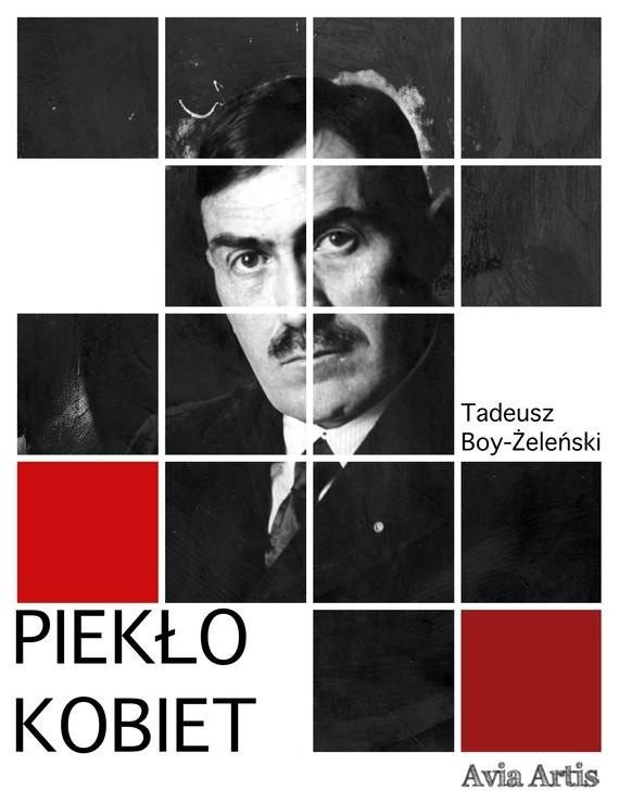 okładka Piekło kobietebook | epub, mobi | Tadeusz Boy-Żeleński