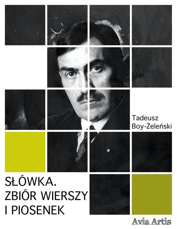 okładka Słówkaebook   epub, mobi   Tadeusz Boy-Żeleński