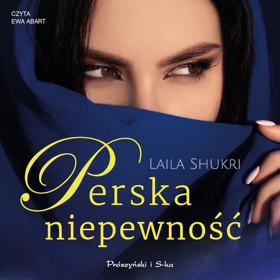 okładka Perska niepewnośćaudiobook   MP3   Laila Shukri