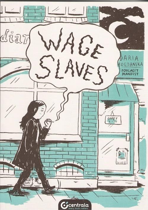 okładka Wage Slavesksiążka |  | Daria Bagdańska