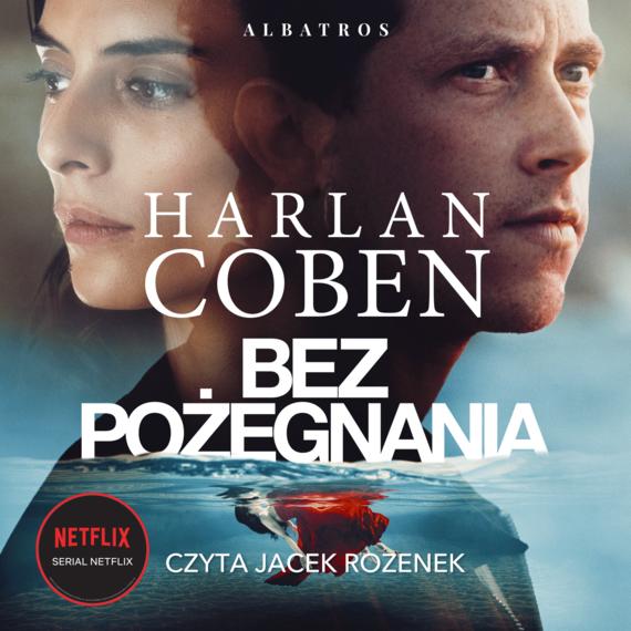 okładka Bez pożegnaniaaudiobook | MP3 | Harlan Coben