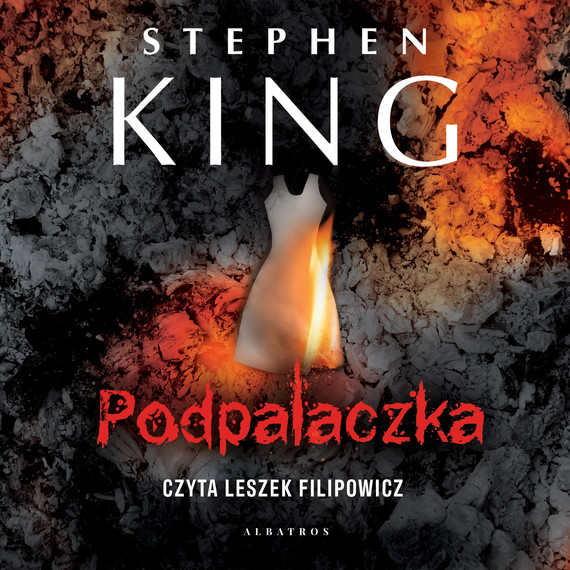 okładka Podpalaczkaaudiobook | MP3 | Stephen King