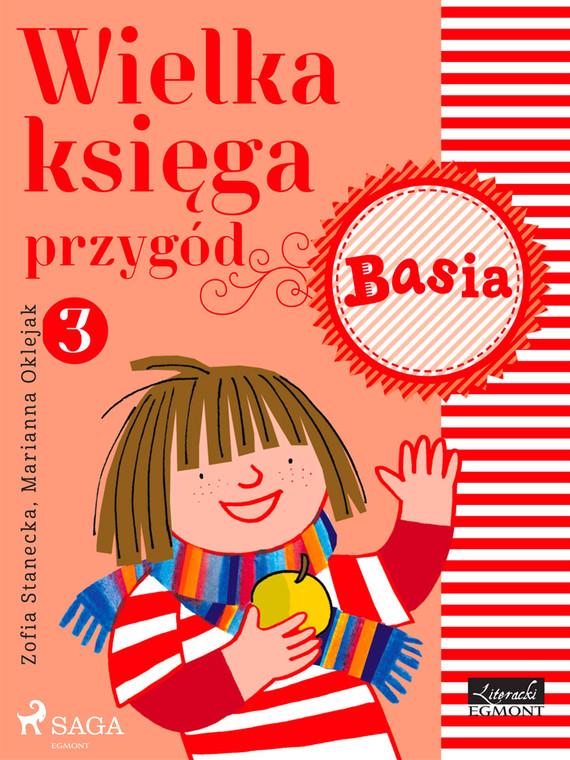 okładka Wielka księga przygód 3 - Basiaebook   epub, mobi   Zofia Stanecka
