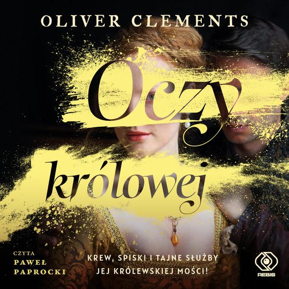 okładka Oczy królowejaudiobook | MP3 | Oliver Clements