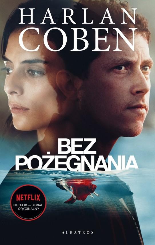 okładka Bez pożegnania książka |  | Harlan Coben