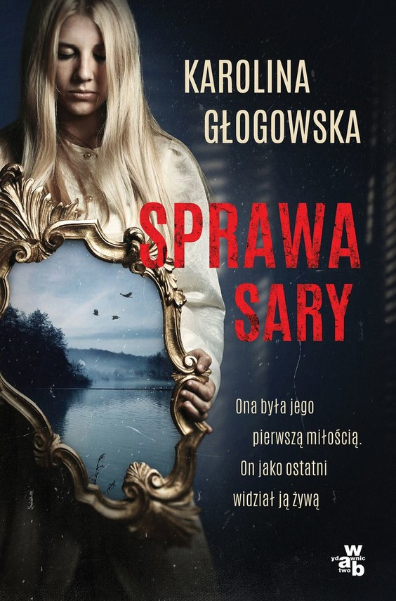 okładka Sprawa Sary książka      Karolina Głogowska