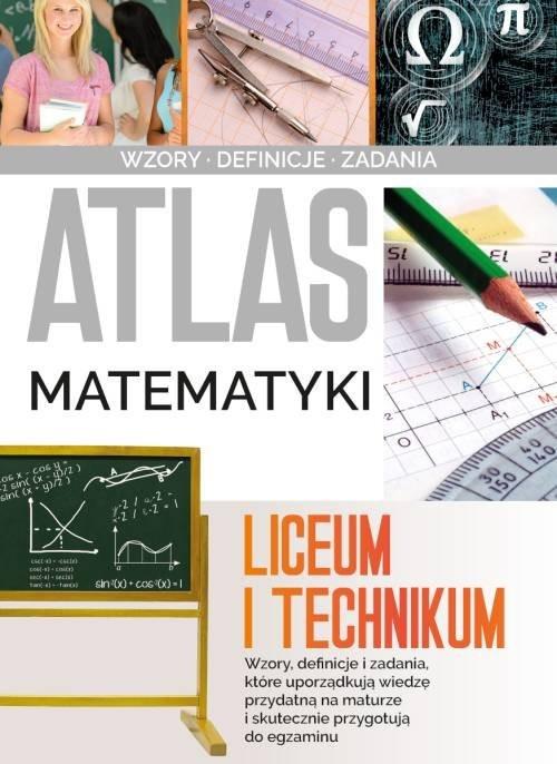 okładka Atlas matematyki Liceum i technikumksiążka      Jarosław Jabłonka