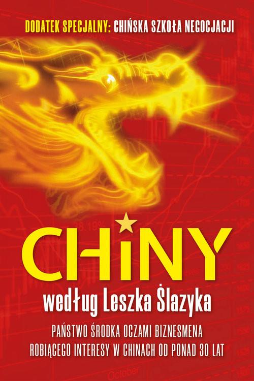 okładka Chiny według Leszka Ślazykaksiążka |  | Leszek Ślazyk