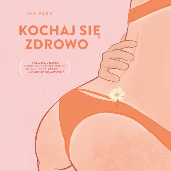 okładka Kochaj się zdrowoaudiobook | MP3 | Ina Park