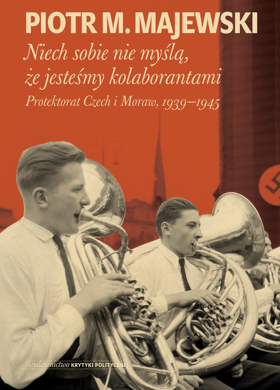 okładka Niech sobie nie myślą, że jesteśmy kolaborantamiebook   epub, mobi   Piotr M. Majewski