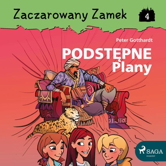 okładka Zaczarowany Zamek 4 - Podstępne Planyaudiobook   MP3   Gotthardt Peter