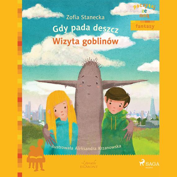 okładka Gdy pada deszcz - Wizyta Goblinówaudiobook   MP3   Zofia Stanecka