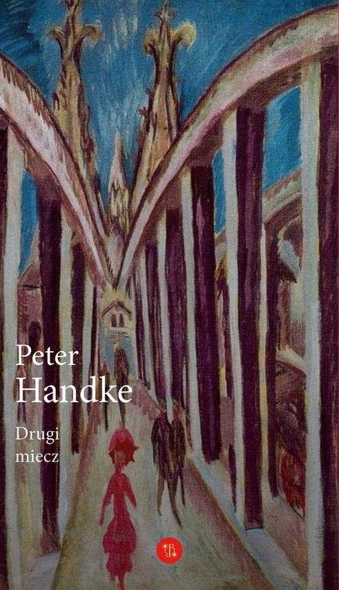 okładka Drugi miecz Historia majowaksiążka      Handke Peter